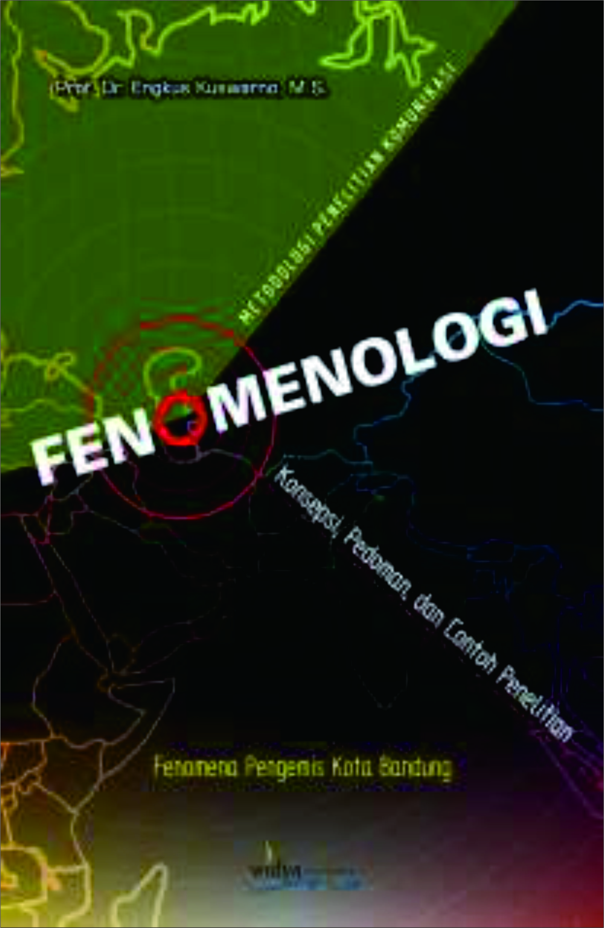 Fenomenologi Metodologi Penelitian Komunikasi Universitas Padjadjaran