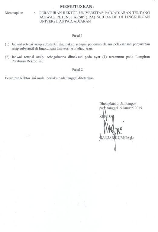 Peraturan Rektor Nomor 6 Tahun 2015 tentang Jadwal Retensi Arsip (JRA) Substantif di Lingkungan Unpad