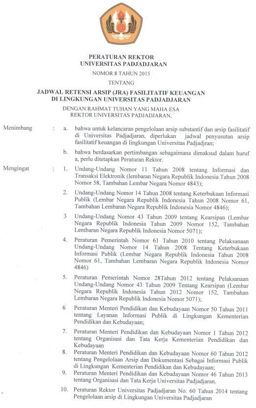 Peraturan Rektor Nomor 8 Tahun 2015 tentang Jadwal Retensi Arsip (JRA) Fasilitatif Keuangan di Lingkungan Unpad